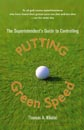 The Superintendent's Guide to Controlling Putting Green Speed - Image