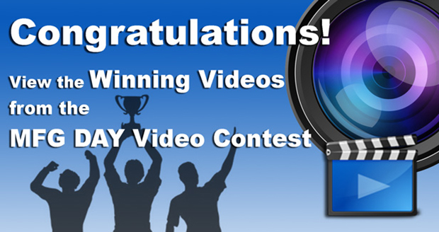 MfgDay's first annual video contest winners