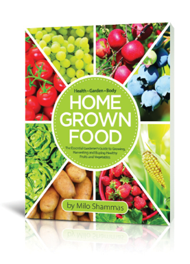 U201cHome Grown Food: The Essential Gardeneru0027s Guide To Growing, Harvesting And  Buying Healthy Fruits And Vegetables.u201d